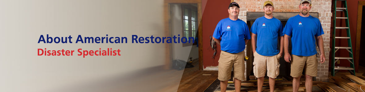 About American Restoration Disaster Specialist